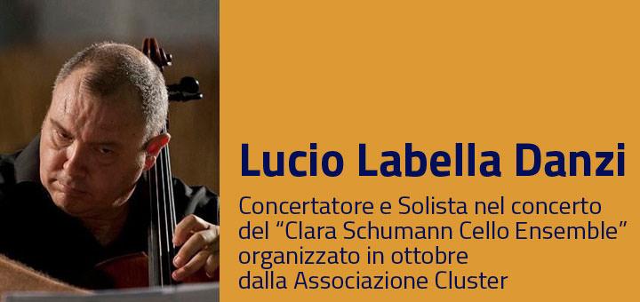 A colloquio con… Lucio Labella Danzi