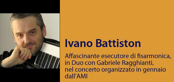 A colloquio con… Ivano Battiston
