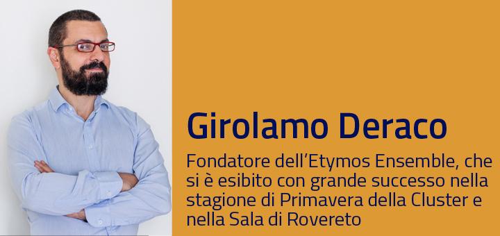 A colloquio con… Girolamo Deraco