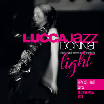 LUCCA JAZZ DONNA…LIGHT!